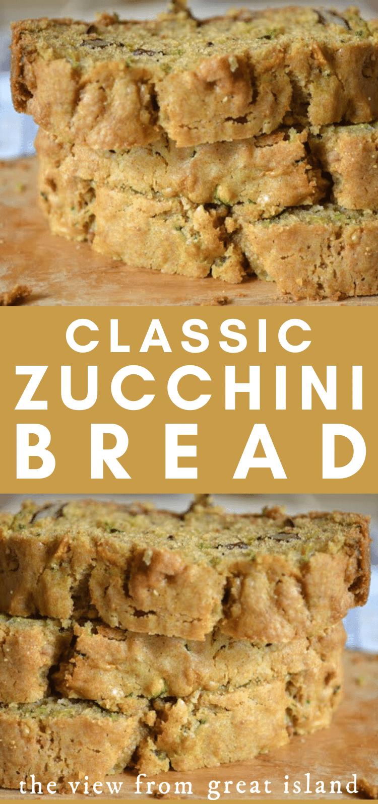 classic zucchini bread pin