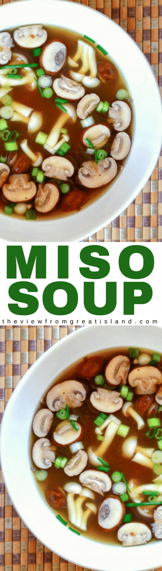 Miso Soup is the original health food, it's been nourishing the Japanese for centuries, and you can make it yourself in minutes.#30minutemeal #healthymeal #soup #miso #healthysoup #japanese #japanesesoup #mushroomsoup #umami #easysoup #vegan #vegetarian #whole30 #paleo #appetizer #broth #soybeans