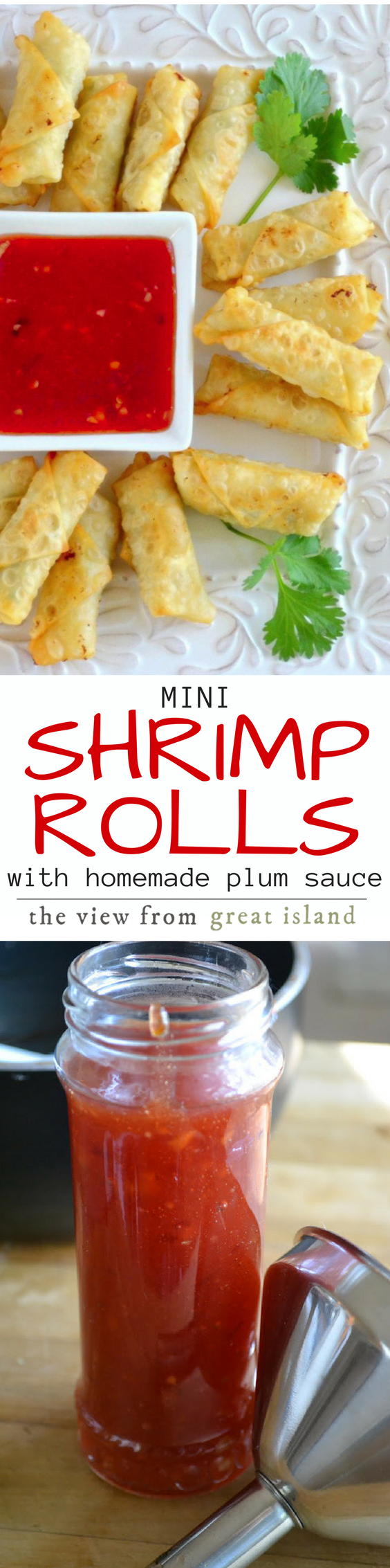 Mini Shrimp Rolls with Homemade Plum Sauce ~ these impossibly crisp little rolls are filled with tender shrimp, fresh ginger, and spring onion, and then served with an equally amazing tangy plum sauce ~ yum! #appetizer #asian #shrimp #shrimprolls #chilisauce #hotappetizer #fingerfood #shrimpappetizer #chinese