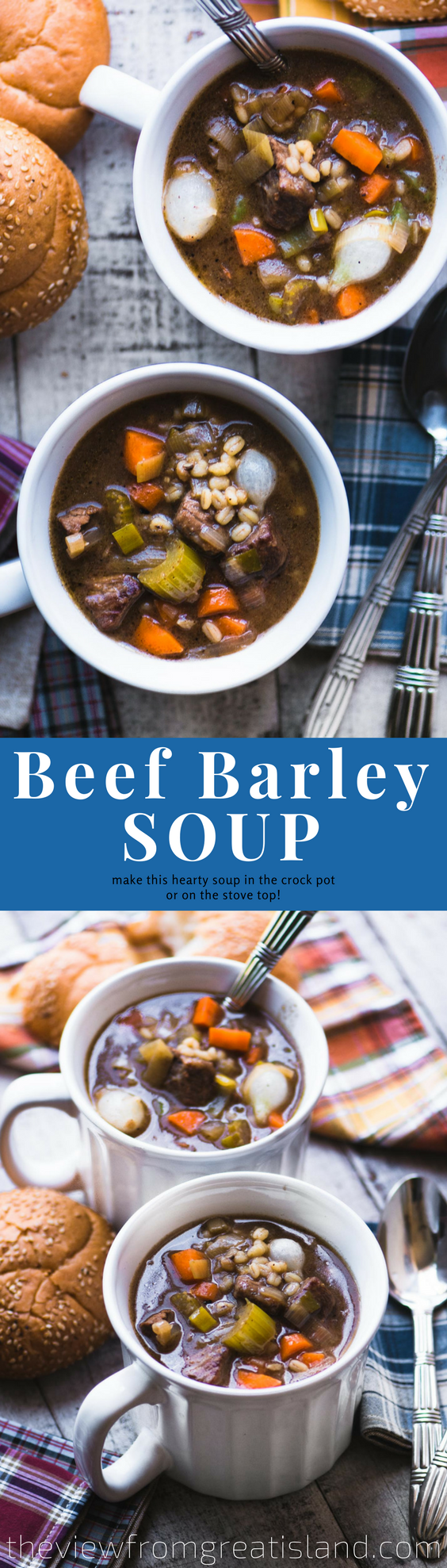 Beef Barley Soup ~ put another log on the fire and cozy up with a steaming mug of this classic comforting soup. You can simmer it on the stove, or let the slow cooker do the work. #soup #beef #comfortfood #beefsoup #beefstew #barley #onepotmeal #crockpotsoup #slowcookersoup #bestbeefbarleysoup #fallsoup #wintersoup #maincourse