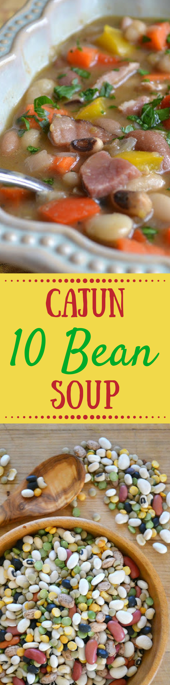 Cajun Ten Bean and Ham Soup is bursting with colorful flavor and hearty nutrition! Turn leftover ham into a meal everyone loves! #leftoverham #beans #driedbeans #10beansoup #7beansoup #dinner #hamsoup