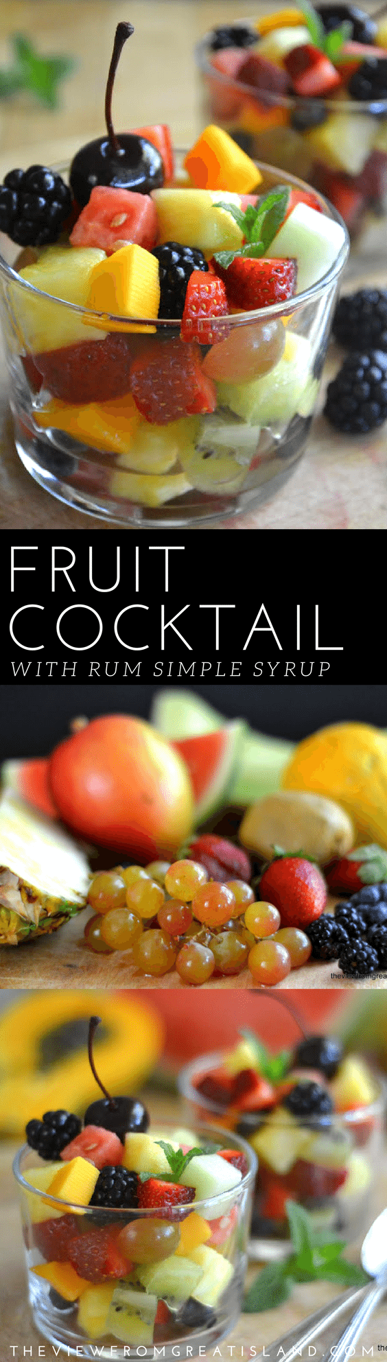 Fruit Cocktail with Rum Simple Syrup is an updated take on a retro-style dessert. Using fresh fruit and homemade rum-infused simple syrup takes this classic to a whole new level! #fruitcocktail #fruitsalad #dessert #fruit #healthydessert #rum #healthy #appetizer #sidedish #simplesyrup