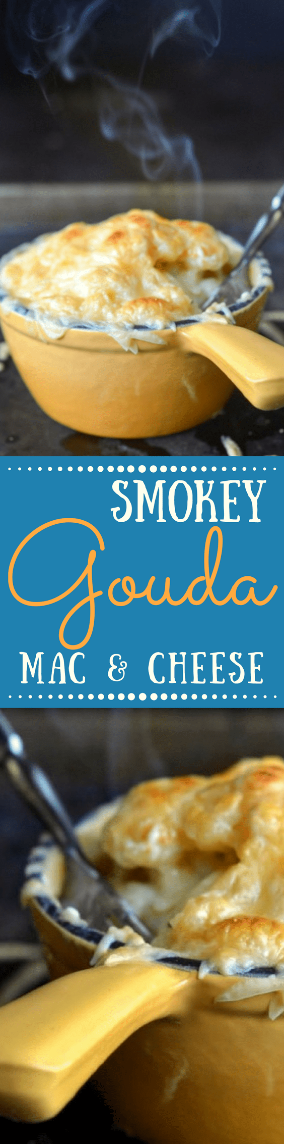 Smoked Gouda Mac & Cheese takes everybody's favorite comfort food up a notch ~ this easy and delicious meal can be on the table in under an hour. #macaroniandcheese #smokedgouda #goudamacaroniandcheese #Easymacandcheese #macandcheeserecipe #pasta #easydinner #onehourdinner #smokedmacaroniandcheeserecipe #comfortfood