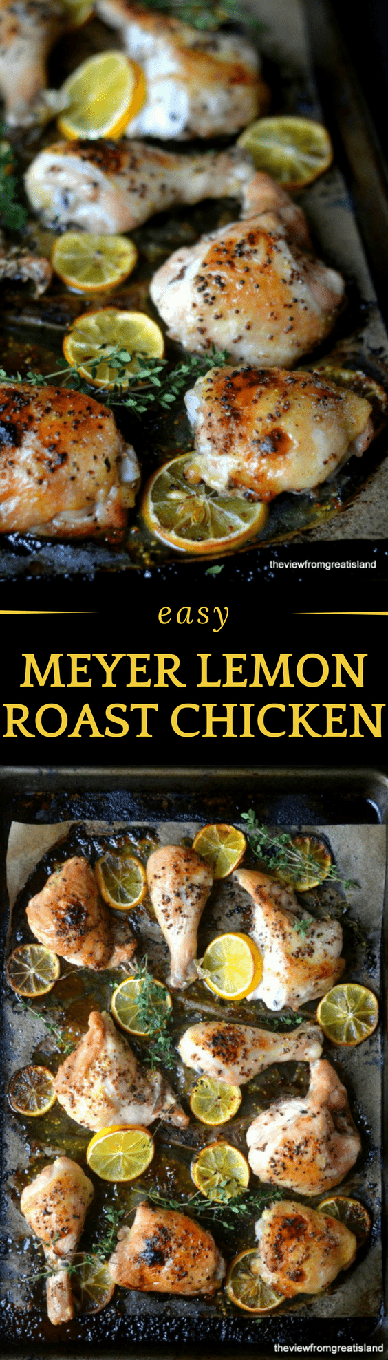 Meyer Lemon Roast Chicken is a delicious way to perk up your weekly meal plan ~ the flavors are bright and sunny, and the whole dish looks as beautiful as it tastes! #chicken #dinner #lemonchicken #meyerlemon #limoncello #sheetpanchicken #onepanmeal #sheetpandinner #baked chicken #easychicken