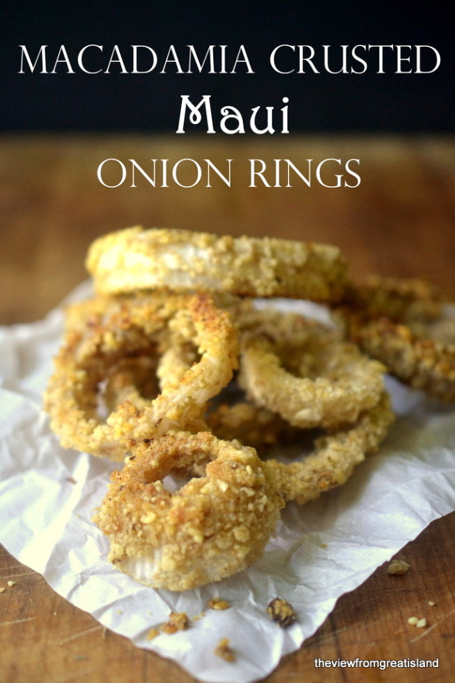 macadamia crusted Maui onion rings | The View from Great Island 1