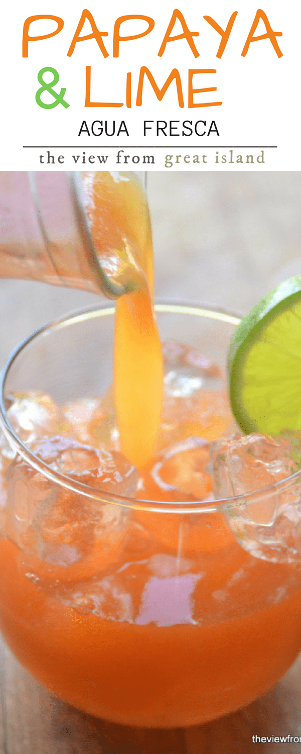 Papaya and Lime Agua Fresca ~ hydrate with your own housemade aqua frescas ~ you can customize them in a million ways, and they're so much healthier than soda or juice! | beverage | kids | summer | Mexican | Cinco de Mayo