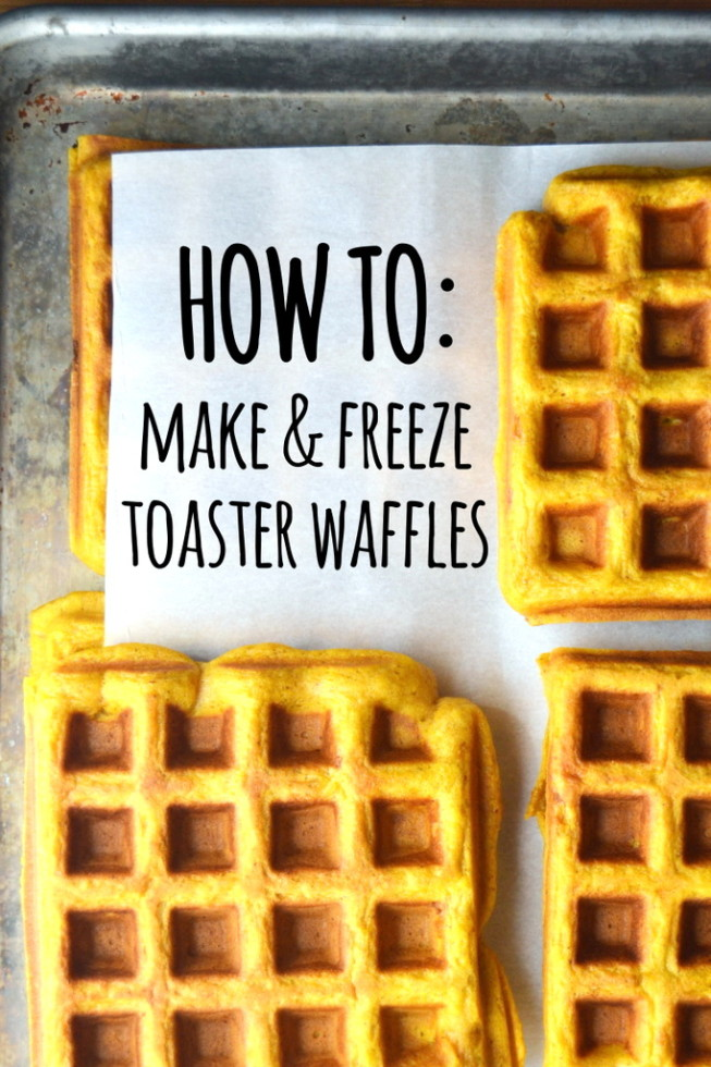 How To Make and Freeze Toaster Waffles