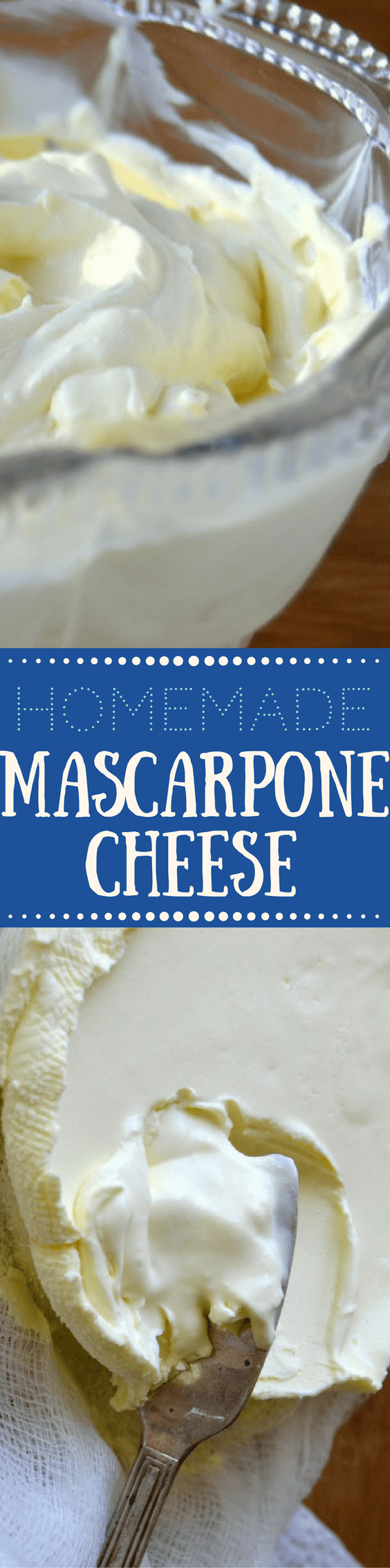 Creamy homemade mascarpone cheese is easy and fun to make right in your own kitchen --- use it in all sorts of authentic Italian recipes, both sweet and savory --- and save a lot of money while you're at it! #diycheese #homemadecheese #cheesemaking #tiramisu #creamcheese #homemadecreamcheese #easycheese #mascarpone #Italiancheese