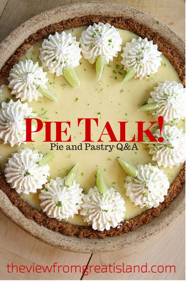 Pie Talk! A Q&A session about pie and pastry making