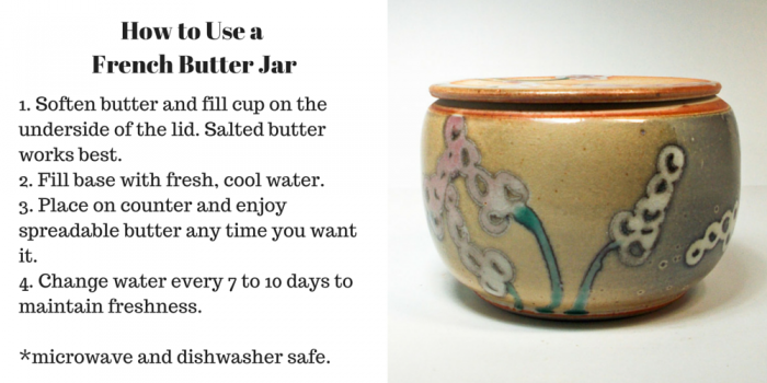 American Artisans, how to use a French Butter Jar