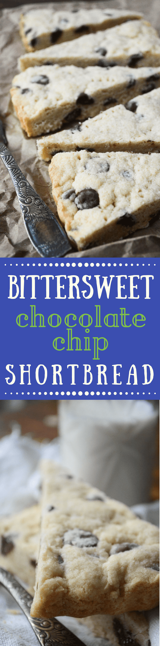 Bittersweet Chocolate Chip Shortbread ~ this classic buttery shortbread studded with chunky bittersweet chocolate chips melts in your mouth and gives the whole notion of chocolate chip cookies a whole new meaning! #cookies #shortbread #homemade #recipe #best #dessert #bittersweetchocolate #chocolatechipcookies