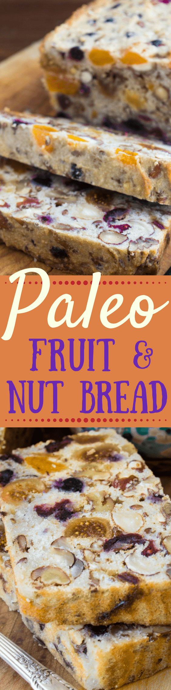 This quick and easy Paleo Fruit and Nut Bread is grain, sugar, and dairy free. It's also amazingly versatile, and fabulous toasted! #glutenfree #healthybread #quickbread #paleobread #whole30 #recipe #breakfastbread #sugarfree #grainfree #allergyfree