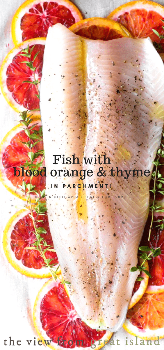 Fish with Blood Orange and Thyme in Parchment ~ a quick and easy 30 minute meal that's gluten free, Paleo, low fat, Whole 30 and Weight Watchers friendly. #recipe #easy #healthy #whole30 #weightwatchers #lowfat #glutenfree #paleo #bloodoranges #parchment #seafood #fish #meatlessmonday #oranges