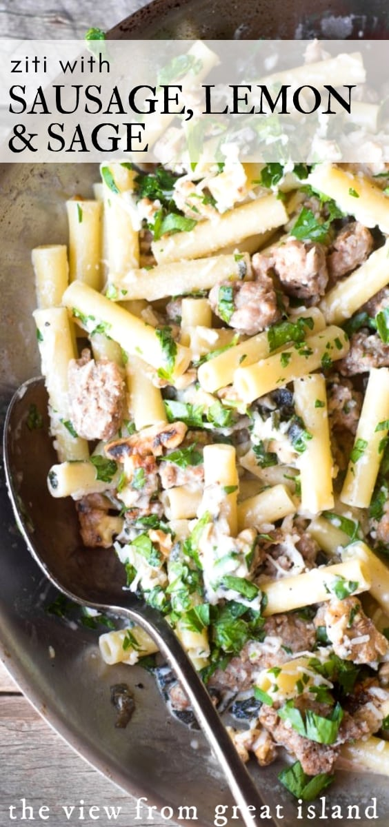 Ziti with Sausage Lemon and Sage explodes with earthy, vibrant flavor, and is equally wonderful with or without the sausage.  This is easy comfort food the whole family loves! #ziti #pasta #sausagepasta #dinner #dinnerideas #easydinner #sausage #sage #fall #comfortfood