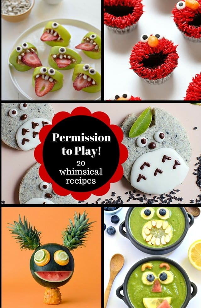Permission to Play - 20 Whimsical Recipes
