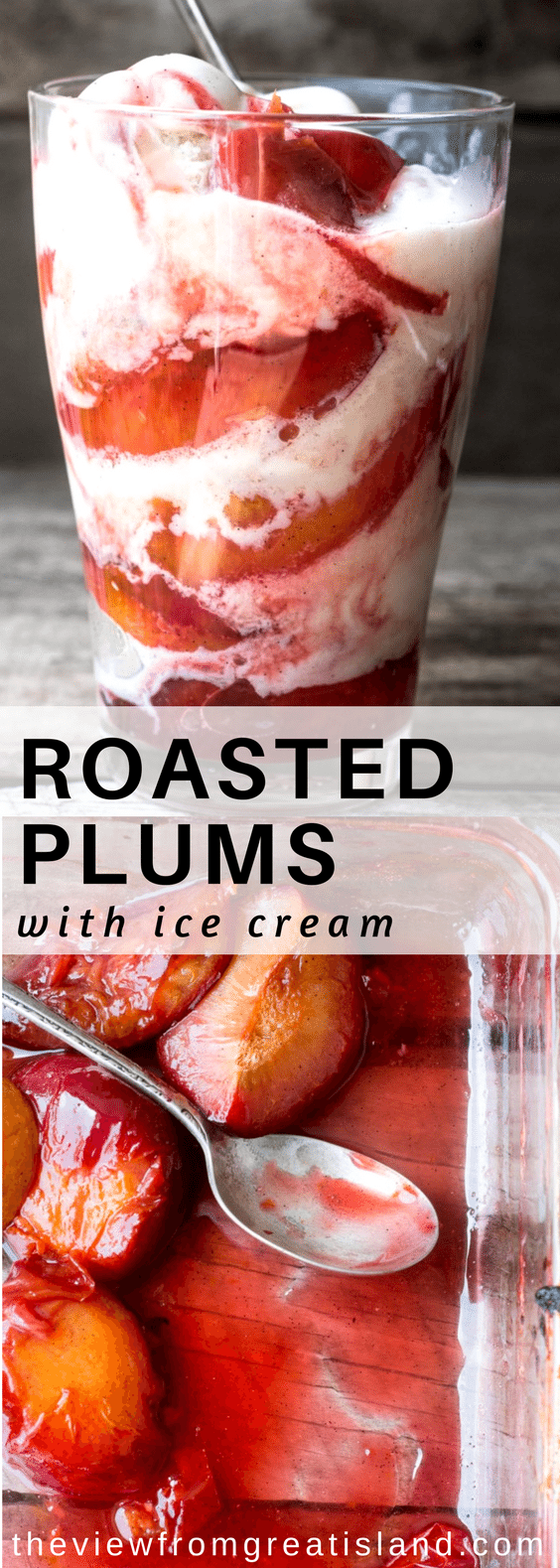 Roasted Plums with Ice Cream is a simple dessert with a sly secret --- you can use that rock hard fruit that shows up in markets way before it's actually ripe --- roasting brings out all of the lusciousness, and nobody'll be the wiser. #fruit #fruitdessert #plums #plumrecipe #roastedplums #stonefruit #summerdessert #dessert #icecream