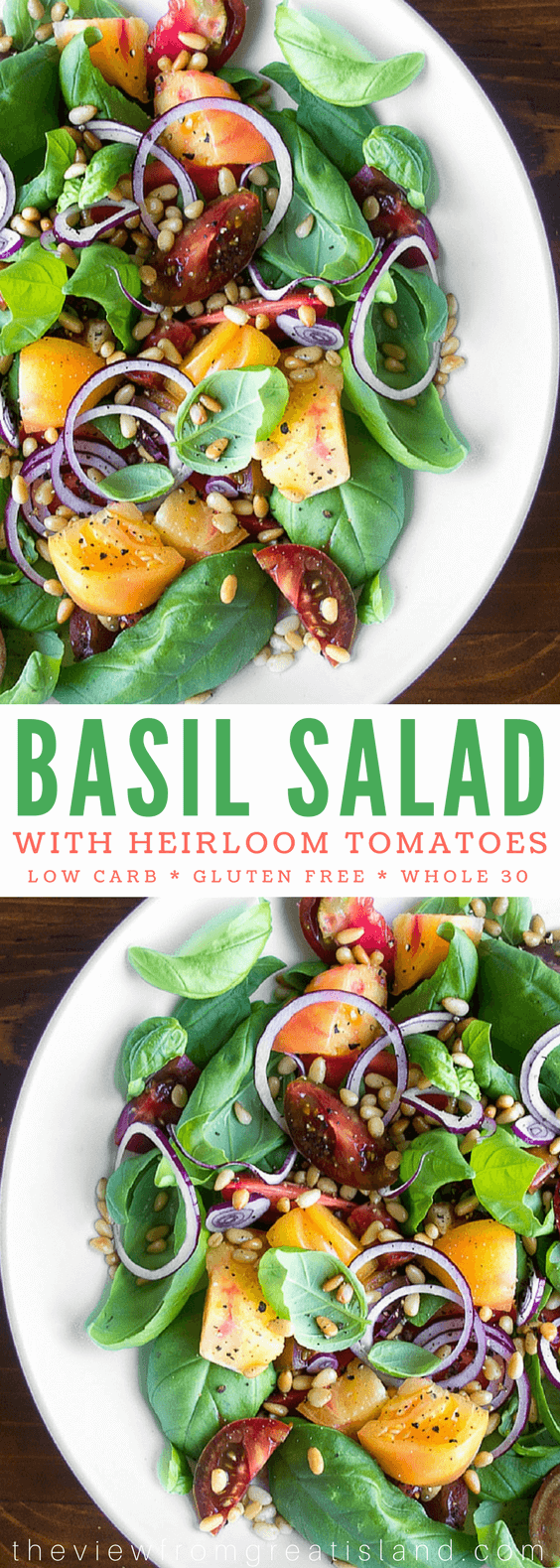 Basil Salad with Heirloom Tomaotes ~ a gluten free, low carb, weight watcher's and whole 30 friendly salad. #salad #basil #healthy #lowcarb #glutenfree #summersalad #tomatosalad #heirloomtomatoes #tomatoes