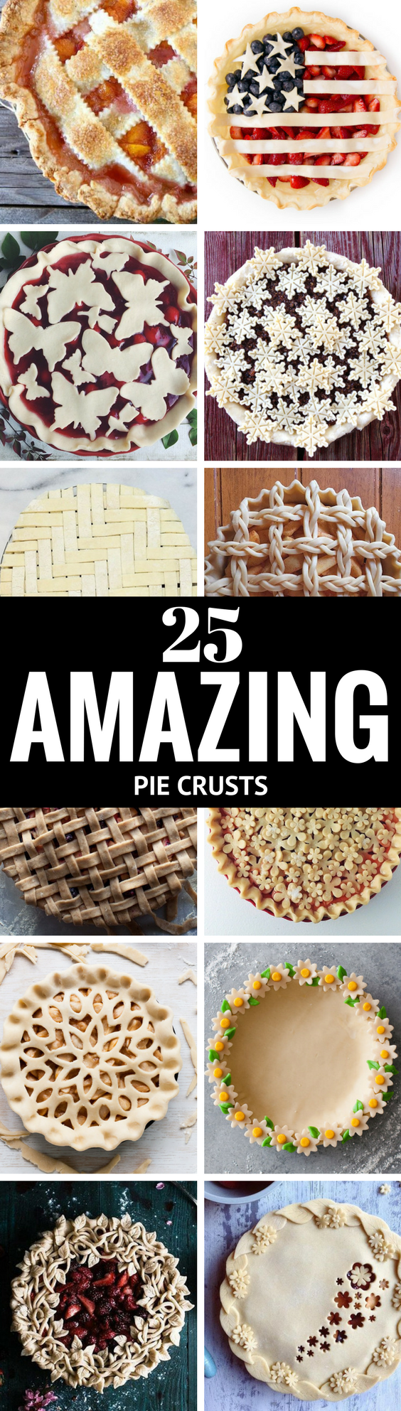 25 Amazing Pie Crusts ~pin