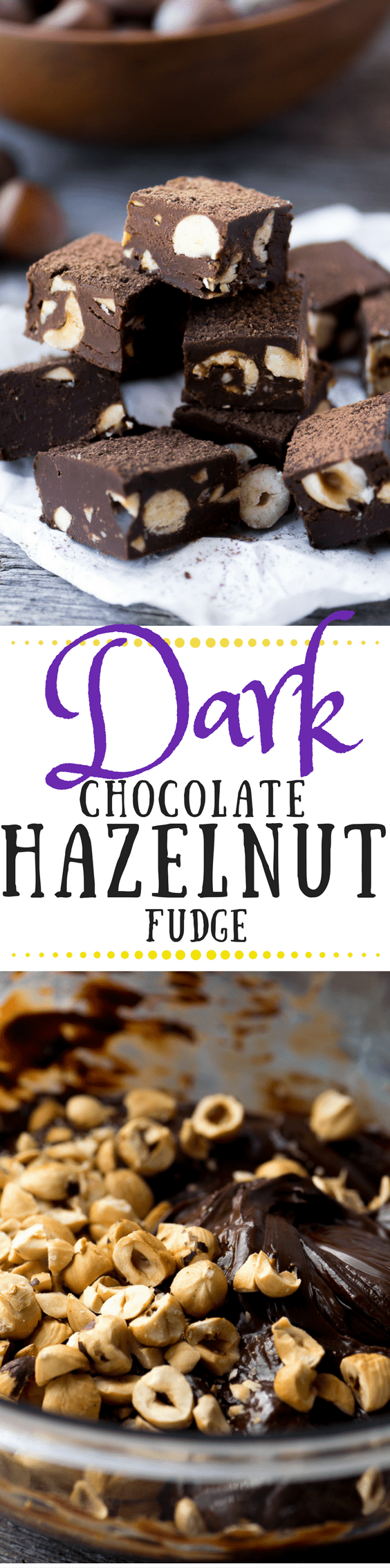 Dark Chocolate Hazelnut Fudge capitalizes on one of the world's great flavor combos ~ this homemade fudge is sophisticated, but quick and easy, and definitely giftable ~ theviewfromgreatisland.com