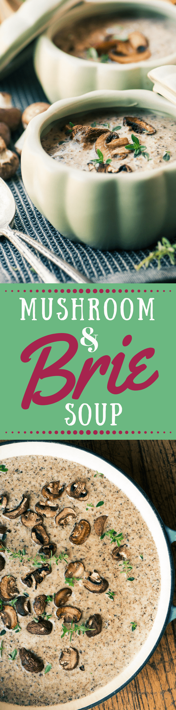 Mushroom and Brie Soup is a fall classic kicked up a notch with lots of creamy Brie cheese. It's perfect for a cozy dinner on the couch or a special first course for holiday meal. #soup #comfortfood #cheesesoup #mushroomsoup #bestmushroomsoup #easymushroomsoup #fall #fallsoup