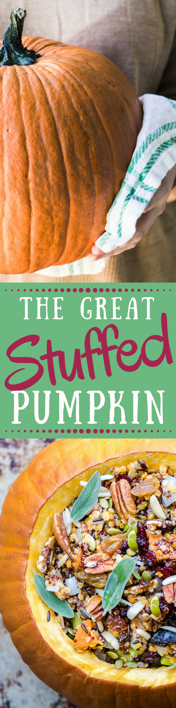 The Great Stuffed Pumpkin is a dramatic vegan holiday side dish or main course ~ however you plan to serve it, it will command center stage on your table! ~ theviewromgreatisland.com