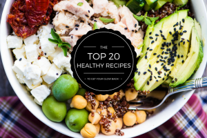 20 Healthy Recipes to Get Your Glow Back! ~ theviewfromgreatisland.com