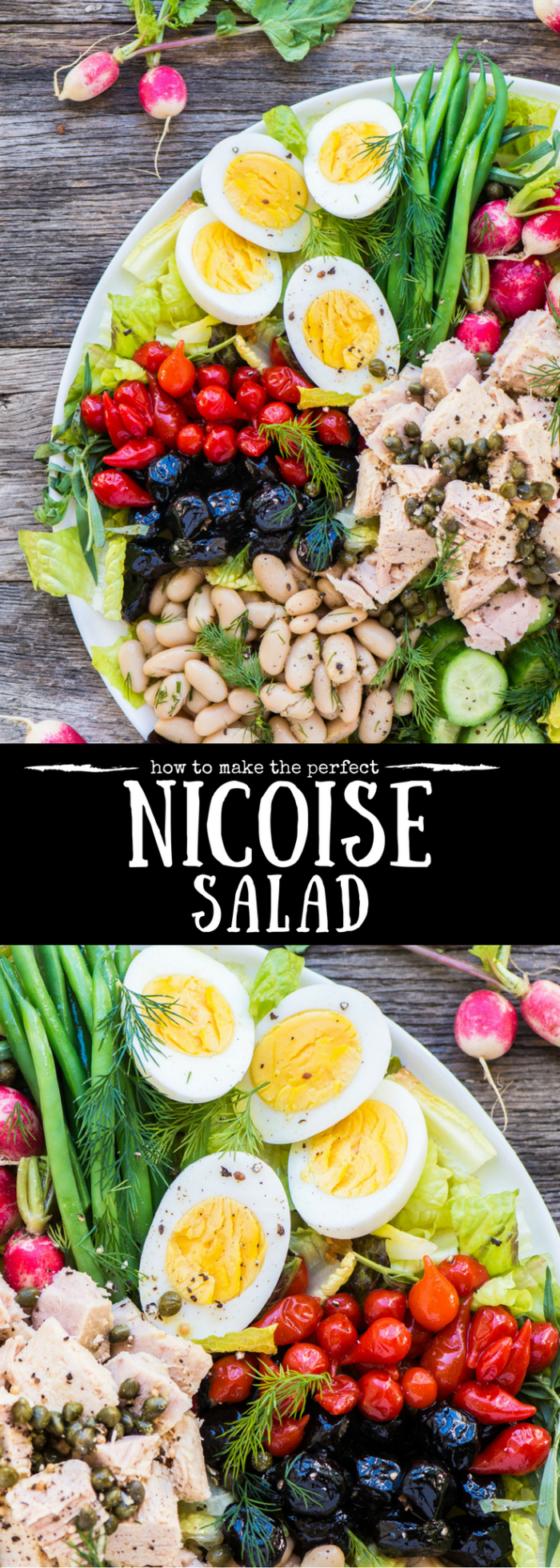 How to Make the Perfect Niçoise Salad ~ this healthy main course salad is one of the best ever invented... it's colorful, protein packed, and so satisfying. #tuna #cannedtuna #paleo #whole30 #glutenfree #lunch #dinner #salad #French #maincoursesalad #beans