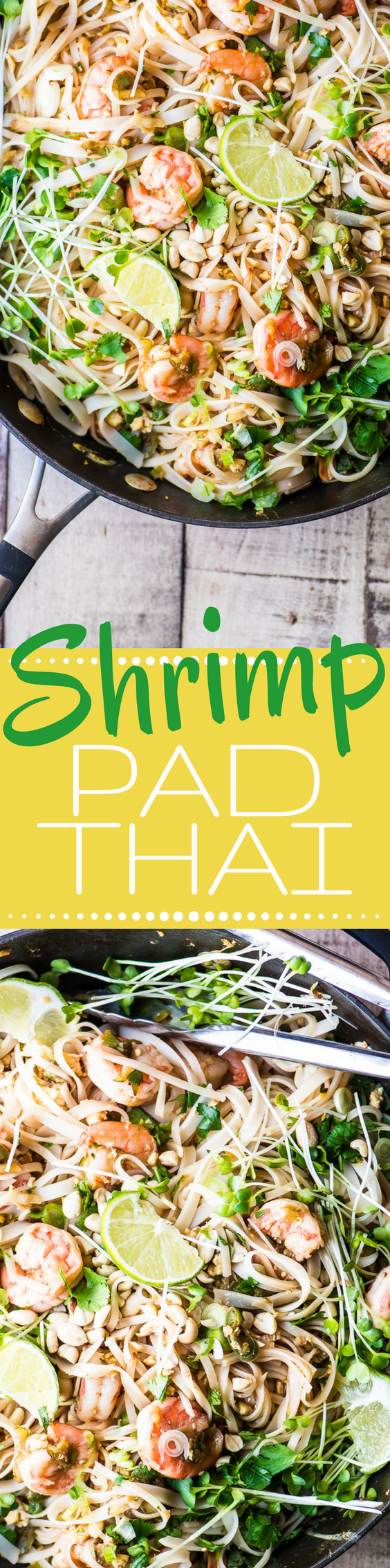 Shrimp Pad Thai is a healthy stir fry noodle bowl made with gluten free rice noodles, shrimp, and all the classic Thai flavors like ginger, garlic, lime, and cilantro ~ this meal beats take-out by a mile! #shrimp #padthairecipe #shrimprecipe #Thai #thairecipe #easypadthai #noodles #Thaifood #dinner #glutenfree #takeoutrecipe