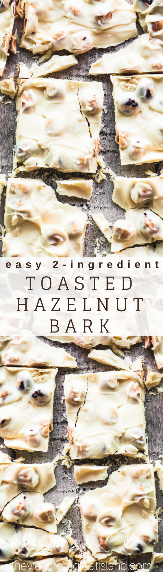 Easy 2 Ingredient Toasted Hazelnut Bark ~ don't let the 2 ingredient part mislead you...this easy chocolate bark is a killer homemade candy worthy of those at the tippy-top of your holiday gift list this season. #candy #homemadecandy #chocolate #whitechocolate #foodgift #holidayfoodgift #easyfoodgift #bestchocolatebark #hazelnutbark #hazelnuts