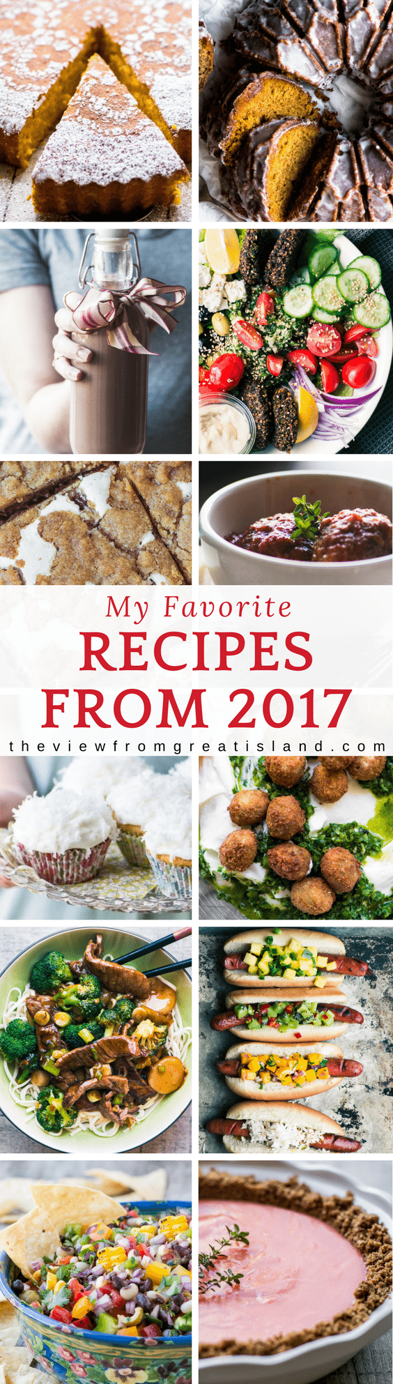 My favorite Recipes of 2017 ~ these are the ones I personally loved, and if you missed them, I recommend giving them a try. 2017 was a pretty tasty year! #roundup #recipes #favoriterecipes #recipes2017 #theviewfromgreatisland #newyears