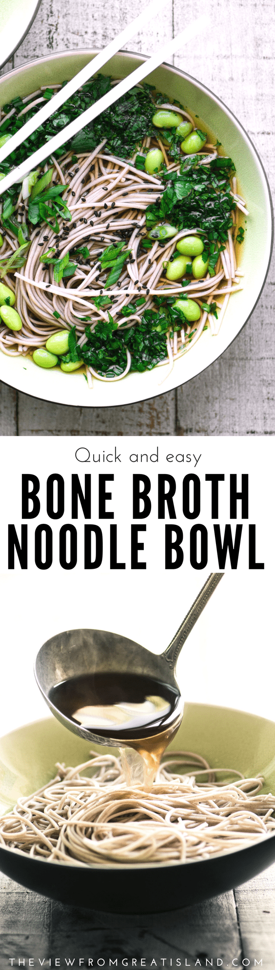 My Easy Bone Broth Noodle Bowl with Herbs is a clean, nutritous, fast answer to that pesky question that comes up at the end of every busy day ~ what's for dinner? #noodlebowl #soup #bonebroth #chickenbroth #dinner #soba #udon #Asian #Japanese #edamame #30minutedinner #noodlesoup #buddhabowl #bowl #healthy