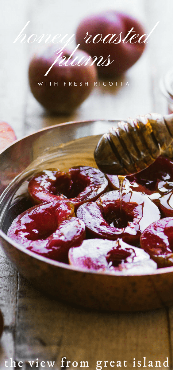Honey Roasted Plums with Fresh Ricotta, a unique Italian style fruit dessert that opens up all sorts of delicious possibilities for summer evenings...#plums #italian #ricotta #homemade #healthy #stonefruit #dessert #grilled #healthy #glutenfree #cheese #mediterranean