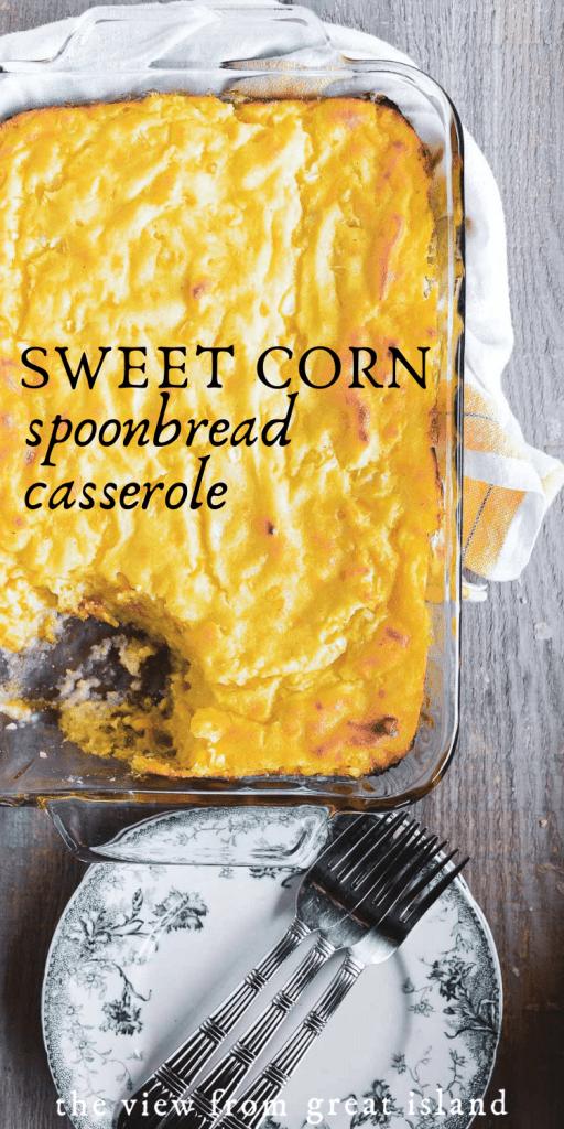sweet corn spoonbread casserole pin