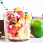 watermelon corn salad in a glass